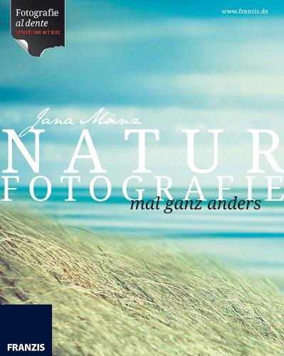 Naturfotografie mal anders